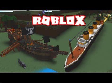 titanic vs boat titanic vs pirate ship build a boat youtube