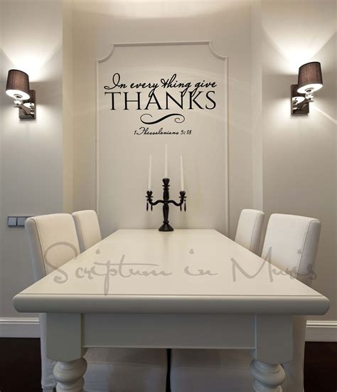 wall decor for dining room in every thing give thanks dining room or kitchen vinyl
