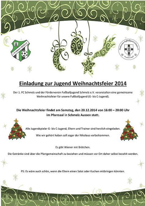 Muster Einladung Firma Einladung Zur Jugend Weihnachtsfeier 2014 F 246 Rderverein Jugendfu 223 Schmelz E V