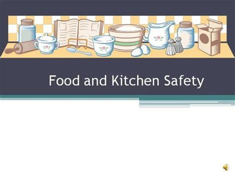 food and kitchen safety authorstream