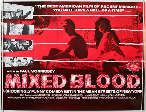 film it in the blood paul s movie mixed blood 171 desistfilm