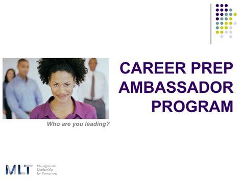 Mlt Mba Prep Program by Career Prep Ambassador Program For Fellows