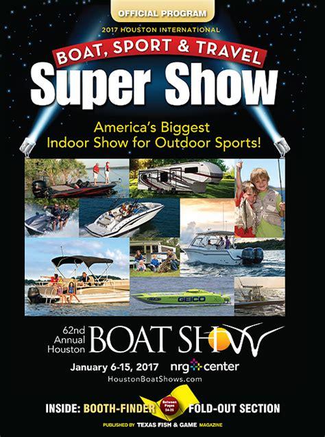 houston boat show 2017 2017 houston boat show official program 187 digital