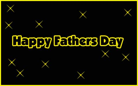 happy day animated happy fathers day gif animated 3d glitters for whatsapp