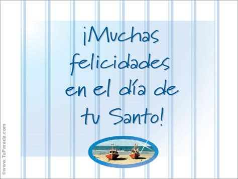 frases para felicitar el dia de tu santo muchas felicidades feliz santo tarjetas