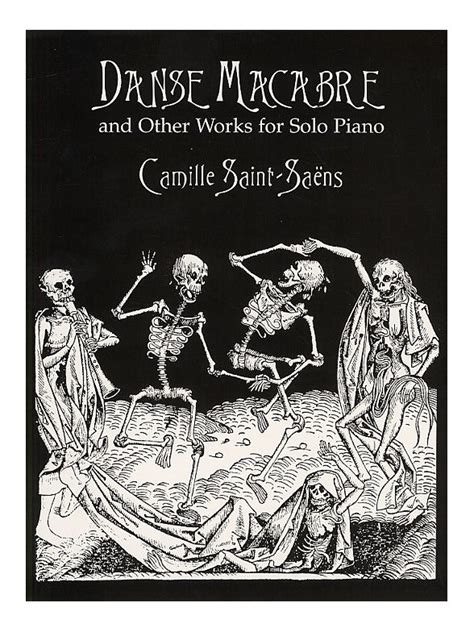 camille saint saëns danse macabre midi camille saint saens danse macabre and other works for
