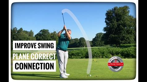 flat golf swing fix how to improve swing plane connection and release youtube