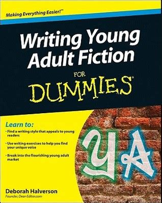 writing fiction books writing fiction for dummies by deborah