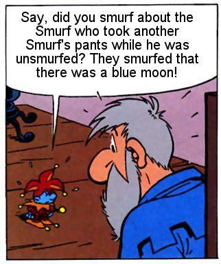 blue joke image blue moon joke jpg smurfs wiki