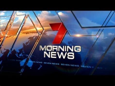Morning News by Seven Morning News Opener 4 2 2013