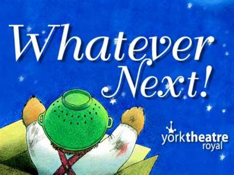 Whatever Next by Whatever Next Trailer