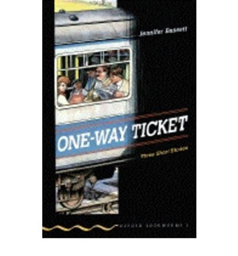 One Way Ticket Bookworms one way ticket bassett 9780194226783