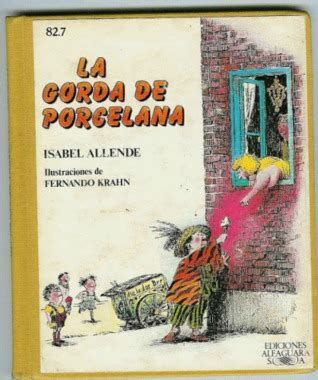 mis gordas memorias gordas edition books la gorda de porcelana by allende reviews