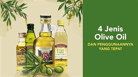 Minyak Zaitun Sasso 500 Ml jenis dan cara memilih olive yang tepat blibli