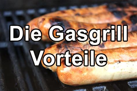 Mit Gas Grillen by Gasgrill Grillen Mit Gas