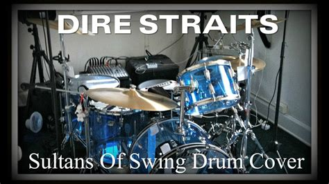 sultans of swing cover dire straits sultans of swing drum cover