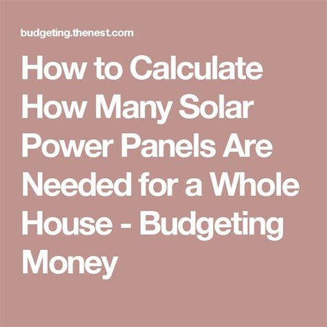 how to calculate the solar panel requirement 25 best ideas about solar power on solar home solar power and solar panels