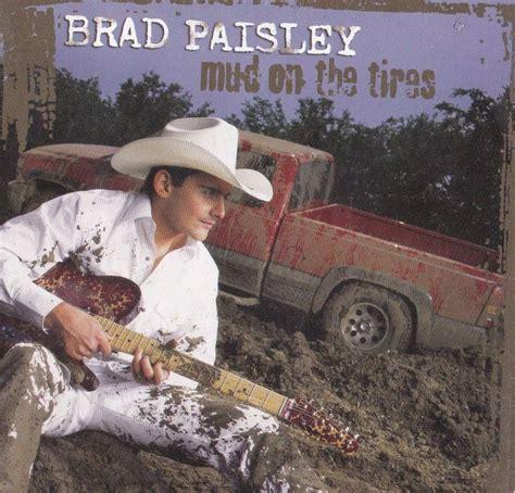 country music video mudding brad paisley band sticker album cover art country music