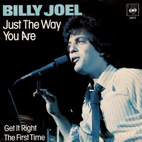 just the way you are billy joel testo starebene italia cinque canzoni da dedicare ad una ragazza