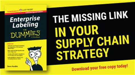 supply chain management for dummies books enterprise labeling loftware