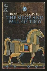 The Siege And Fall Of Troy By Robert Graves Paperback