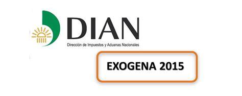 plazos para presentar informacion exogena informacion exogena a presentar en el 2016