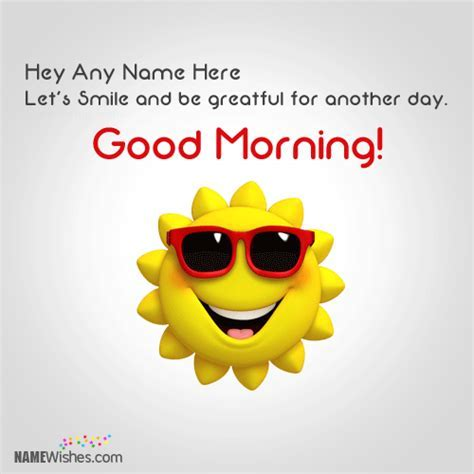 Write Your Name On Funny Good Morning Wish