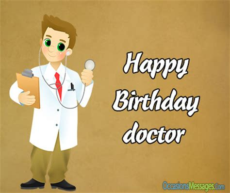 top 100 birthday wishes for doctors occasions messages