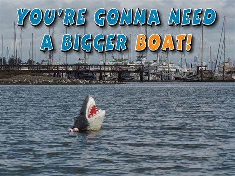 you re going to need a bigger boat you re gonna need a bigger boat waterline boats