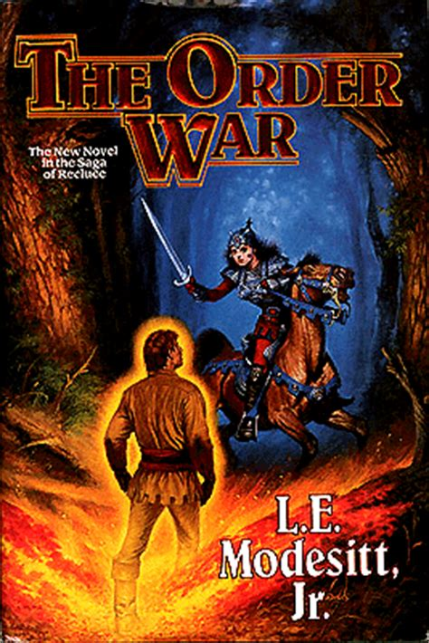 the order war a novel in the saga of recluse saga of recluce books l e modesitt jr the order war