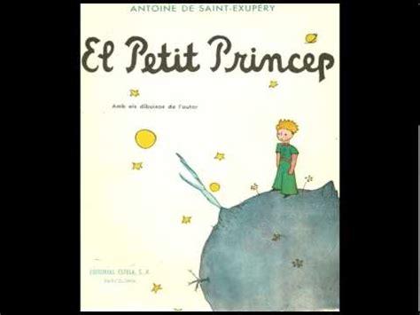 el petit princep conte del petit pr 237 ncep en catal 224 youtube