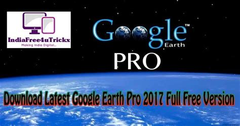 full version pottery free download latest google earth pro 2017 full free version