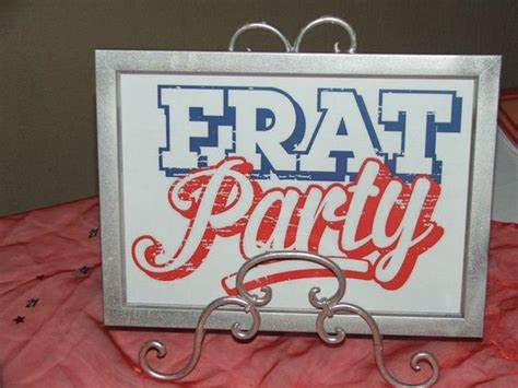 themed party frat frat party college theme pinterest parties and frat