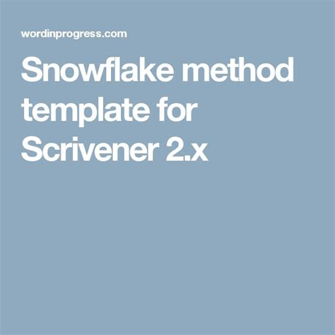 snowflake method template 127 best images about scrivener tips on