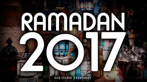 wann beginnt der 7 schwangerschaftsmonat wann beginnt ramadan 2017 der islam verbindet