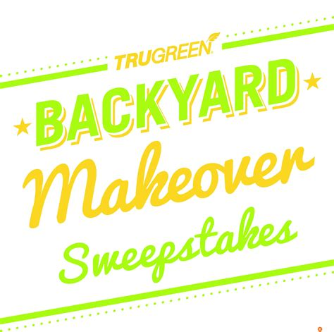 Backyard Sweepstakes - trugreen can help your backyard get the makeover it deserves dad logic
