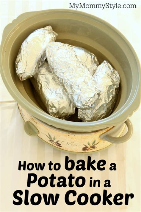how to bake a potato in a slow cooker my mommy style