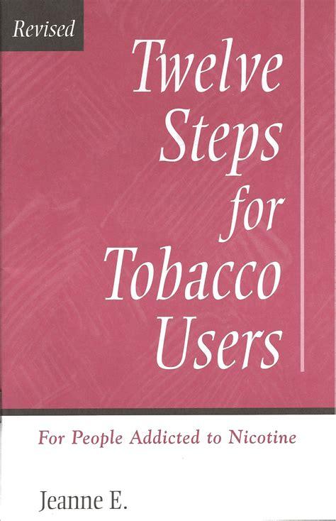 twelve steps  tobacco users
