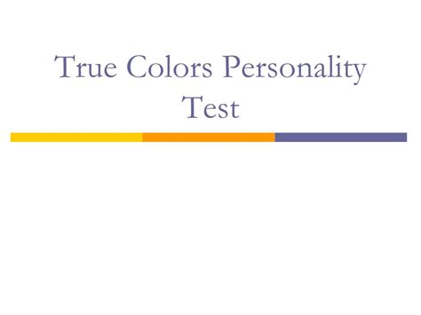 true color personality test ppt true colors personality test powerpoint presentation
