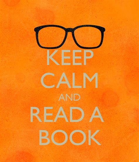 keep safe a novel books keep calm and read a book poster jf keep calm o matic