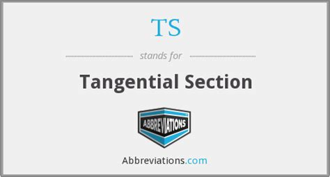 tangential section ts tangential section