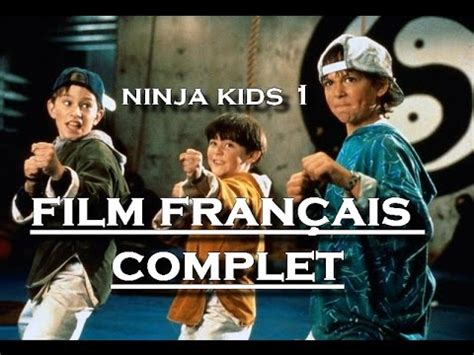 film online ninja 1 ninja kids 1 film fran 231 ais complet youtube