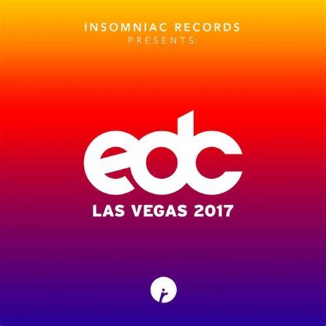 Records Las Vegas Insomniac Records Presents Edc Las Vegas 2017 Compilation Album Orange County Edm