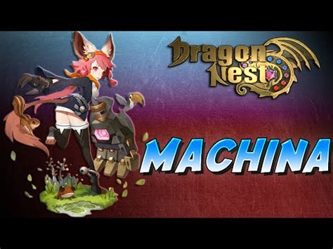 new machina dragon nest machina new class creation intro f2p
