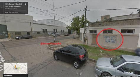 imagenes raras del street view escrachos del street view en argentina humor taringa