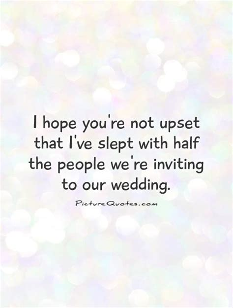 Not Invited To Wedding Quotes