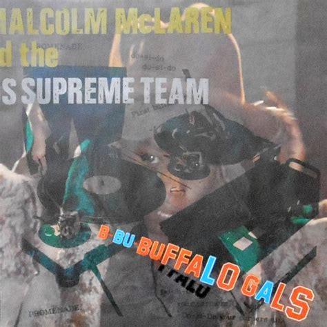malcolm mclaren world 7 malcolm mclaren and the world s supreme team