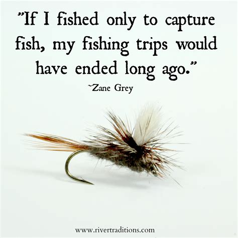 fishing quotes fishing quotes river traditions