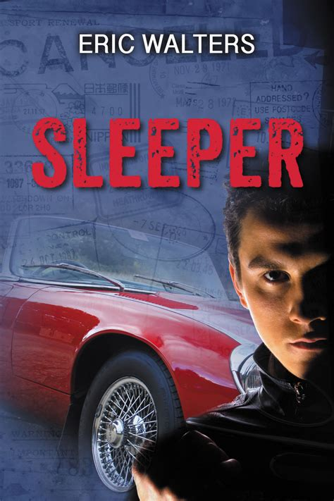 Sleepers The Book by Sleeper Eric Walters