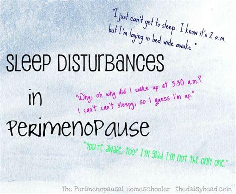 are you in perimenopause here the perimenopausal homeschooler sleep disturbances the